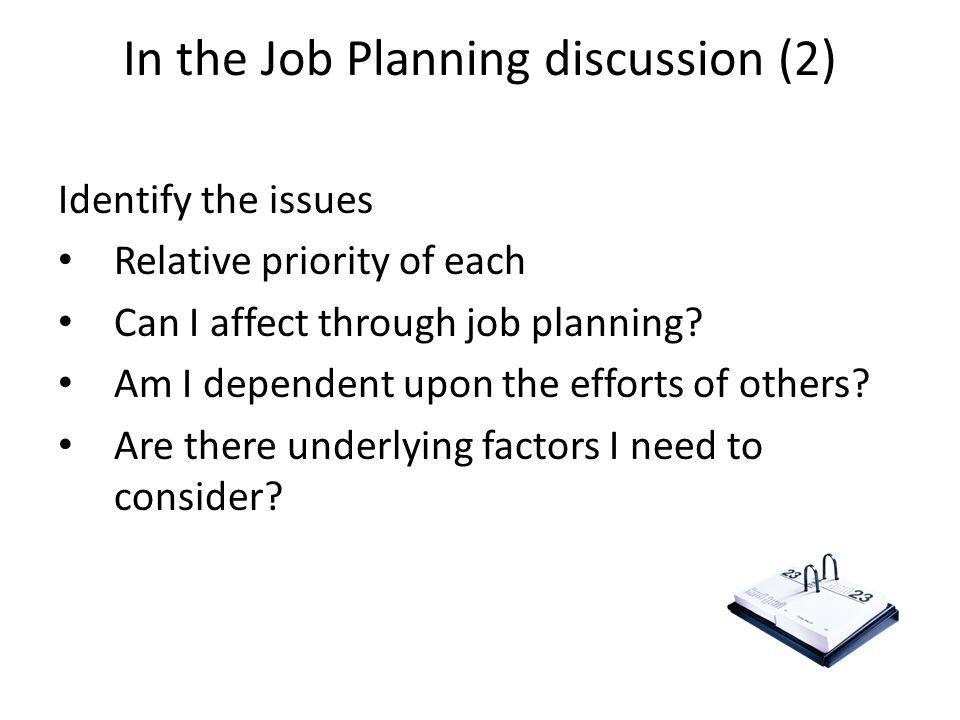In the Job Planning discussion (2)