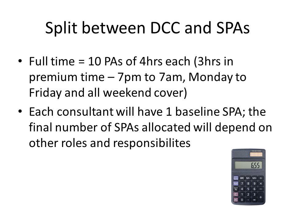 Split between DCC and SPAs