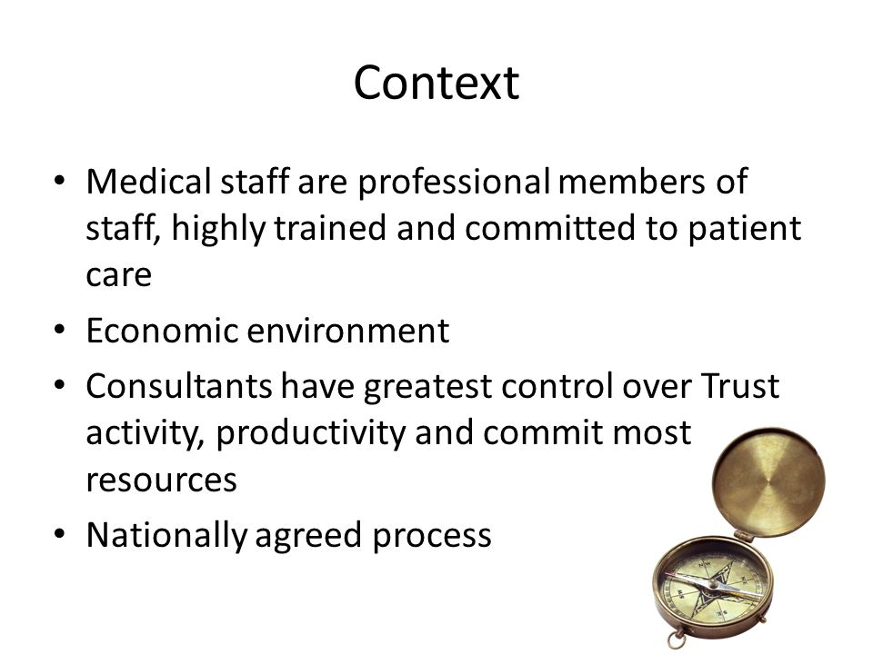 Context Medical staff are professional members of staff, highly trained and committed to patient care.