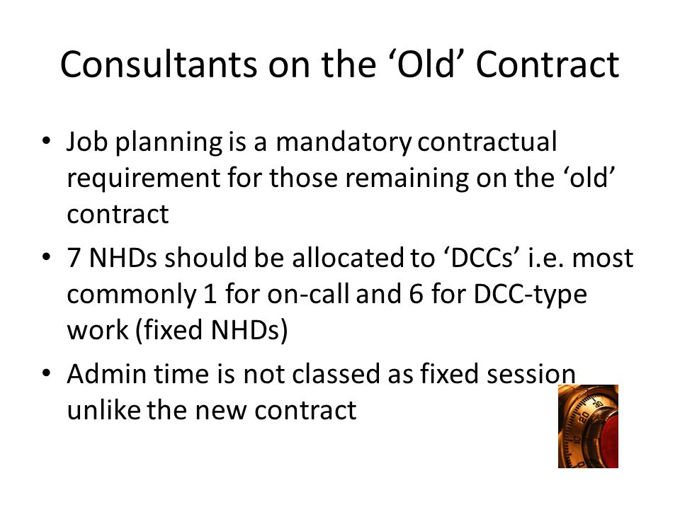 Consultants on the 'Old' Contract