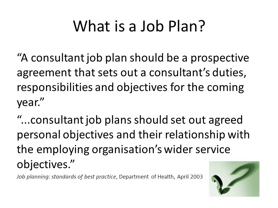 What is a Job Plan