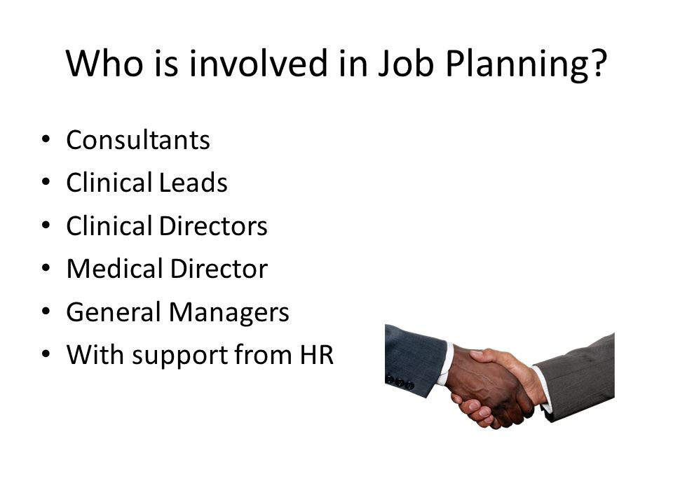 Who is involved in Job Planning