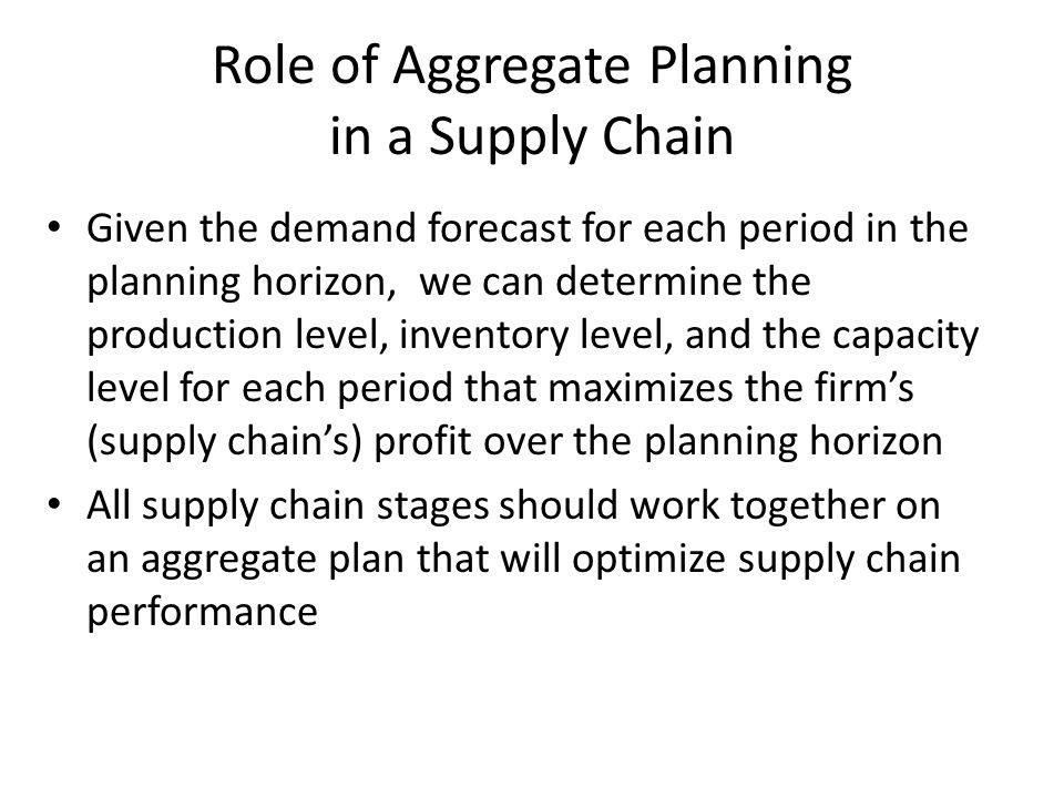 aggregate planning in supply chain management ppt