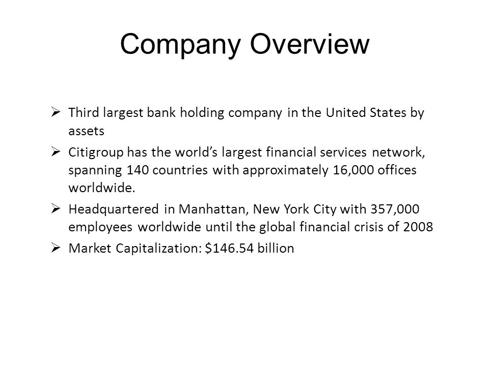 Company Overview Third largest bank holding company in the United States by assets.