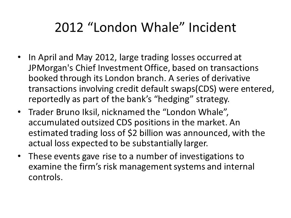 2012 London Whale Incident