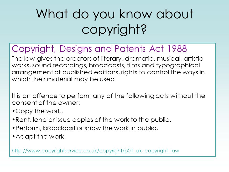 What do you know about copyright