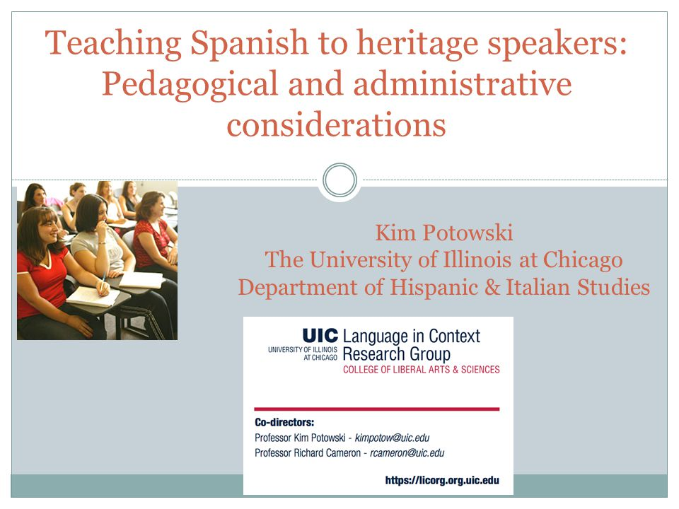 Teaching Spanish to heritage speakers: Pedagogical and administrative considerations