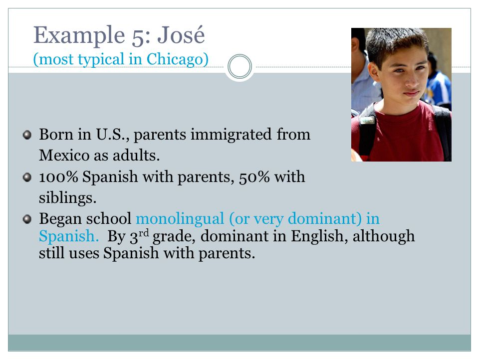 Example 5: José (most typical in Chicago)