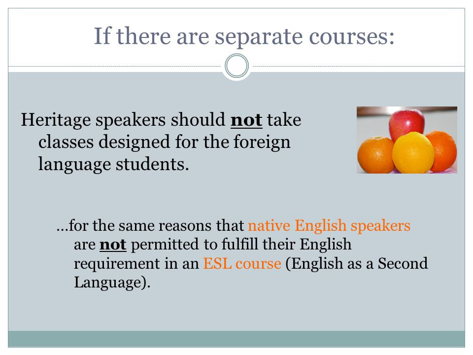 If there are separate courses: