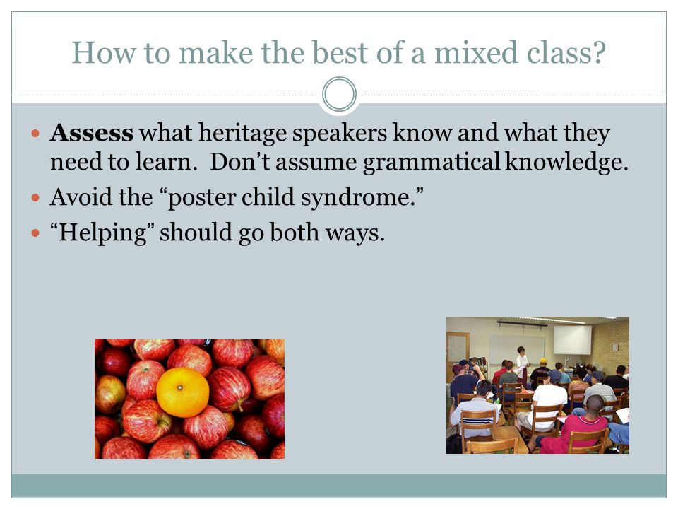 How to make the best of a mixed class
