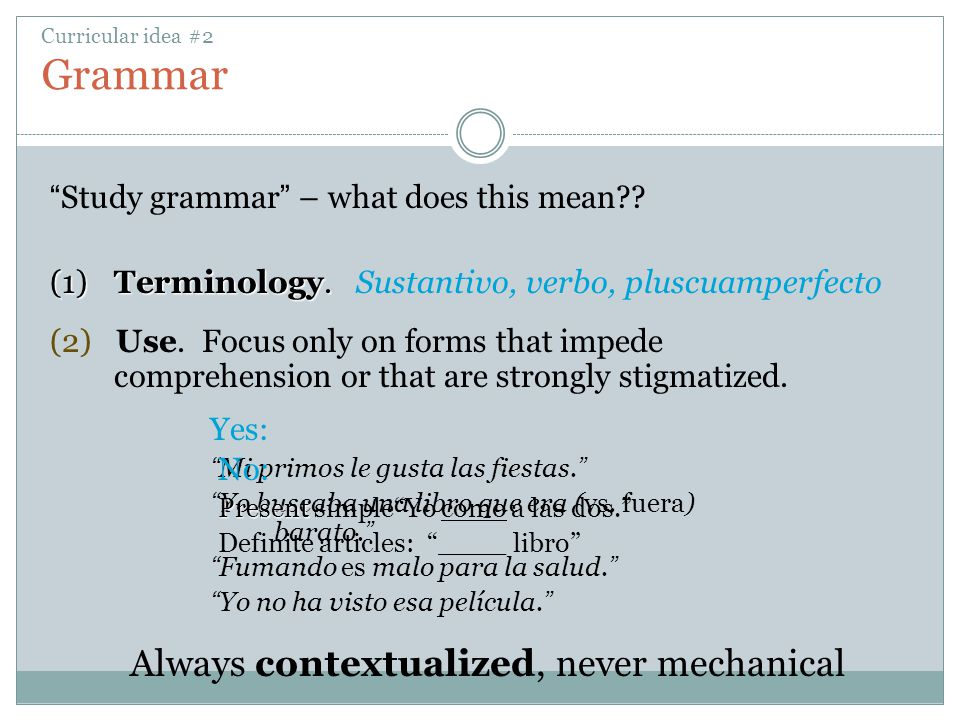 Curricular idea #2 Grammar
