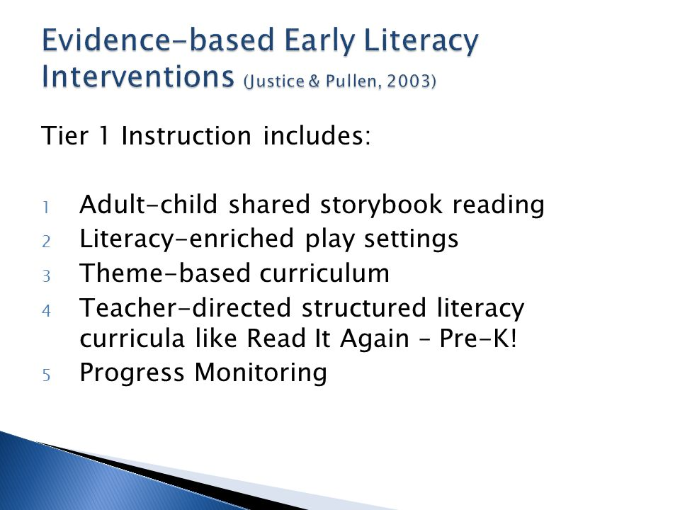 Evidence-based Early Literacy Interventions (Justice & Pullen, 2003)