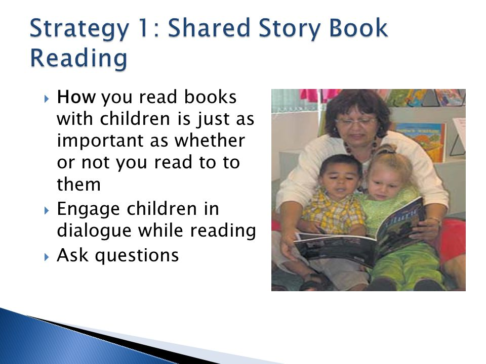 Strategy 1: Shared Story Book Reading