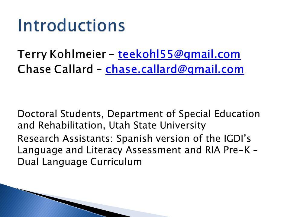 Introductions Terry Kohlmeier – teekohl55@gmail.com