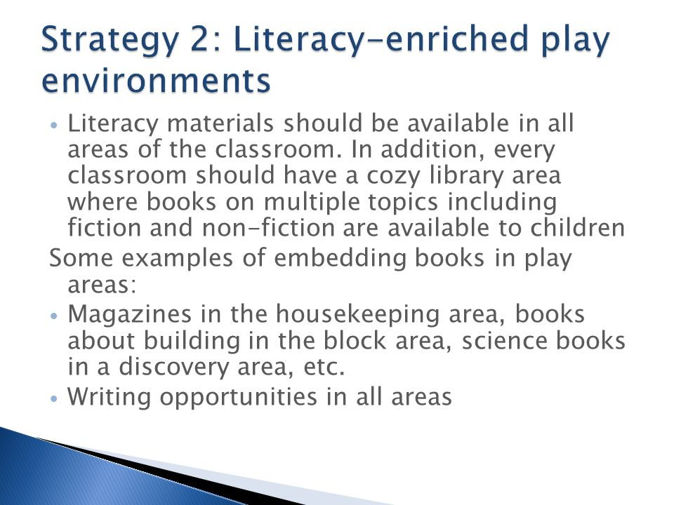 Strategy 2: Literacy-enriched play environments