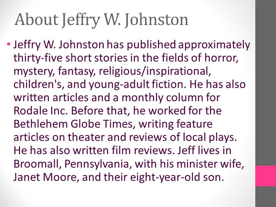 About Jeffry W. Johnston