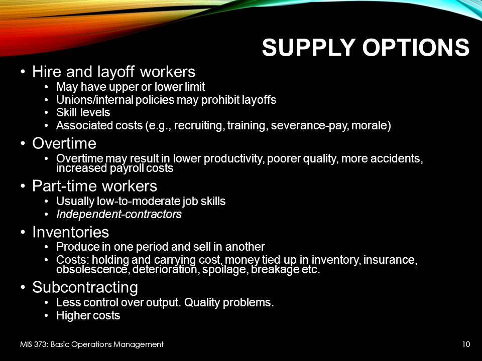 Supply Options Hire and layoff workers Overtime Part-time workers