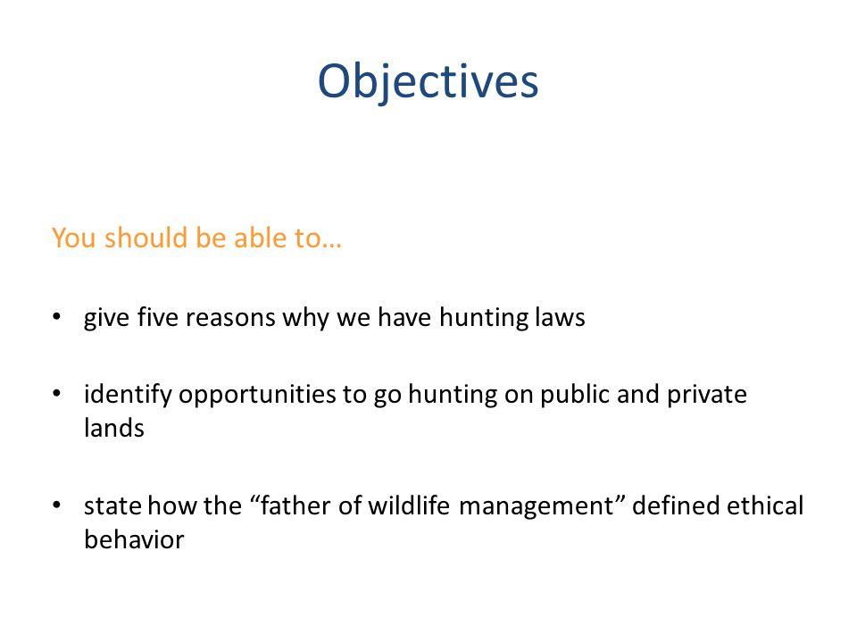 Objectives You should be able to…