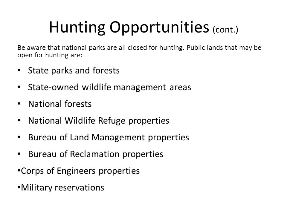 Hunting Opportunities (cont.)