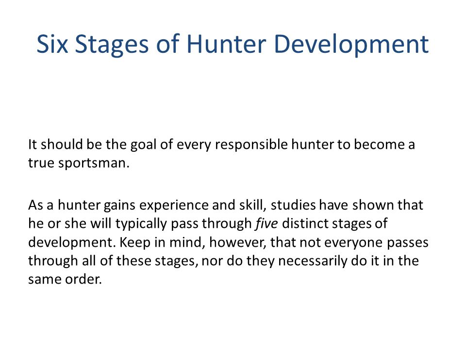 Six Stages of Hunter Development