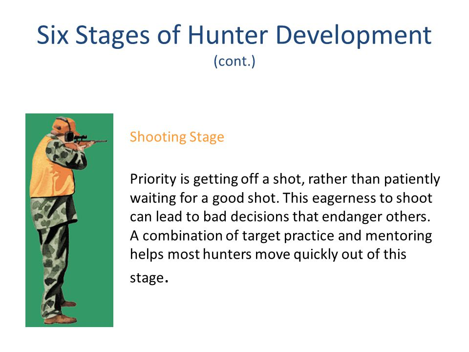 Six Stages of Hunter Development (cont.)