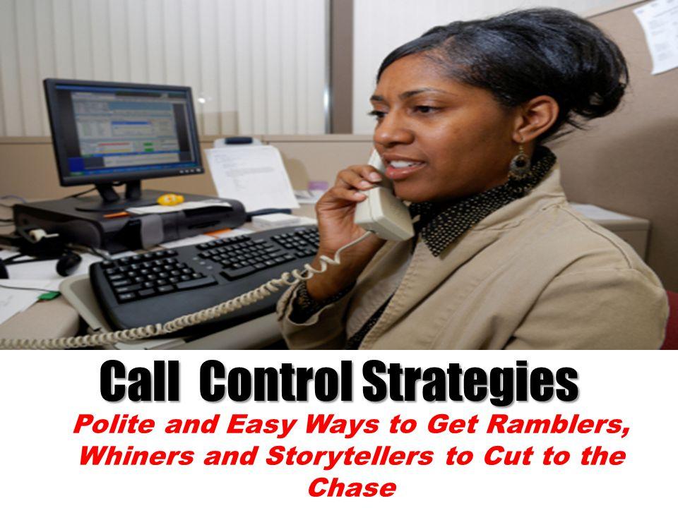 Call Control Strategies