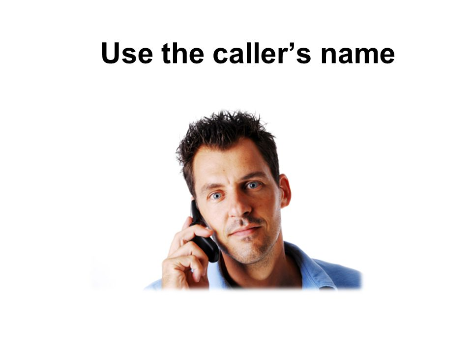 Use the caller's name