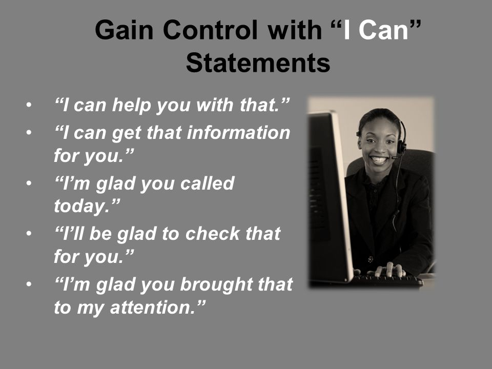 Gain Control with I Can Statements