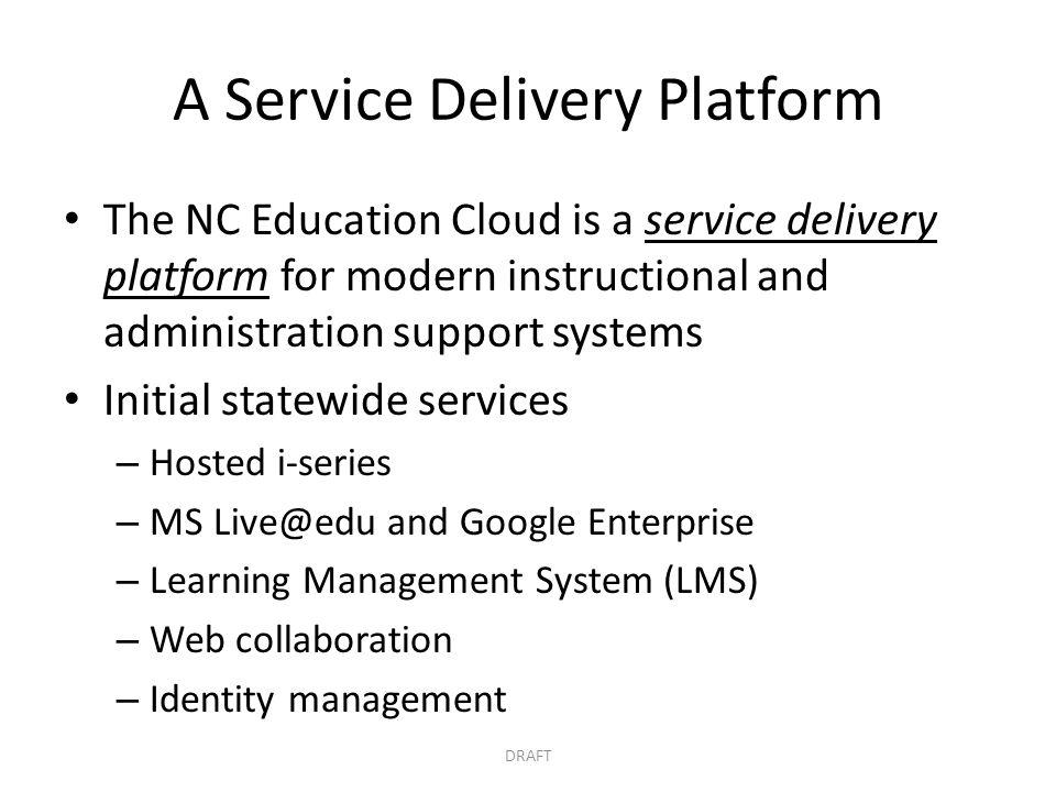 A Service Delivery Platform