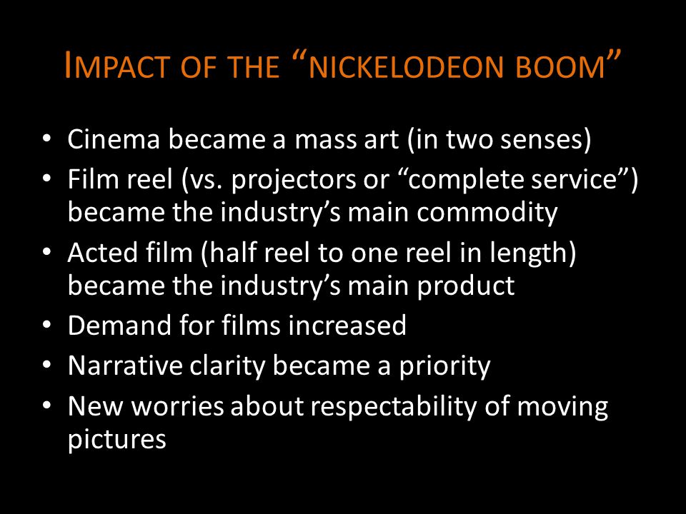 Impact of the nickelodeon boom