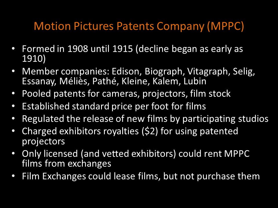 Motion Pictures Patents Company (MPPC)