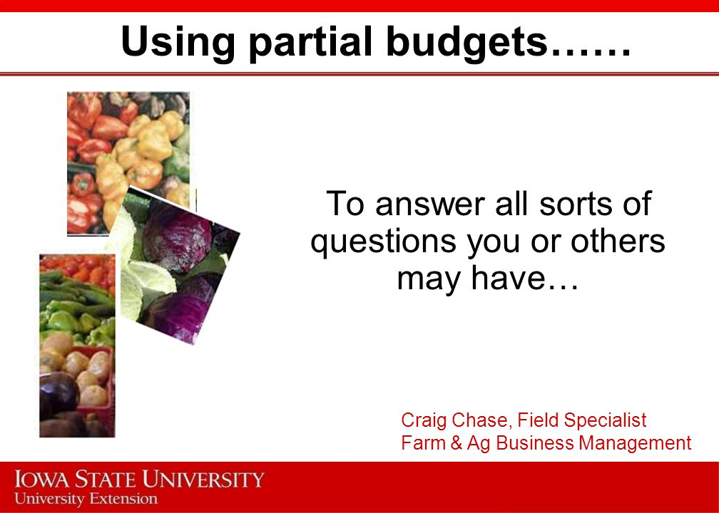 Using partial budgets……
