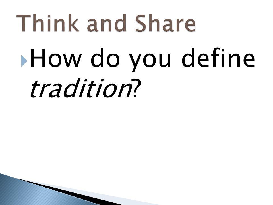 How do you define tradition
