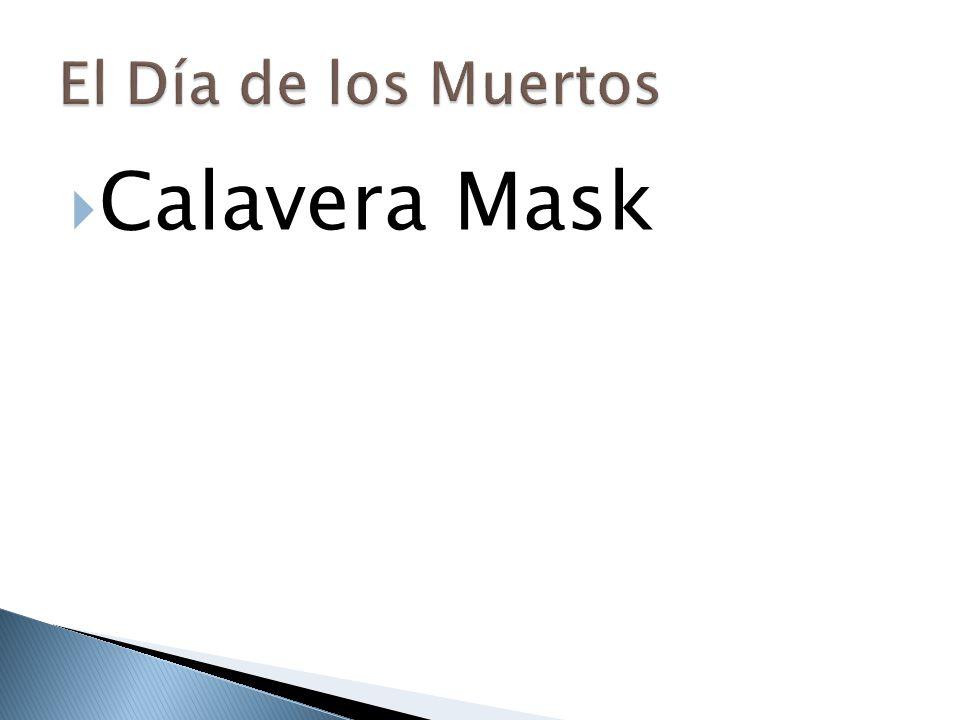 El Día de los Muertos Calavera Mask