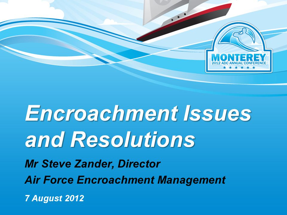 Encroachment Issues and Resolutions