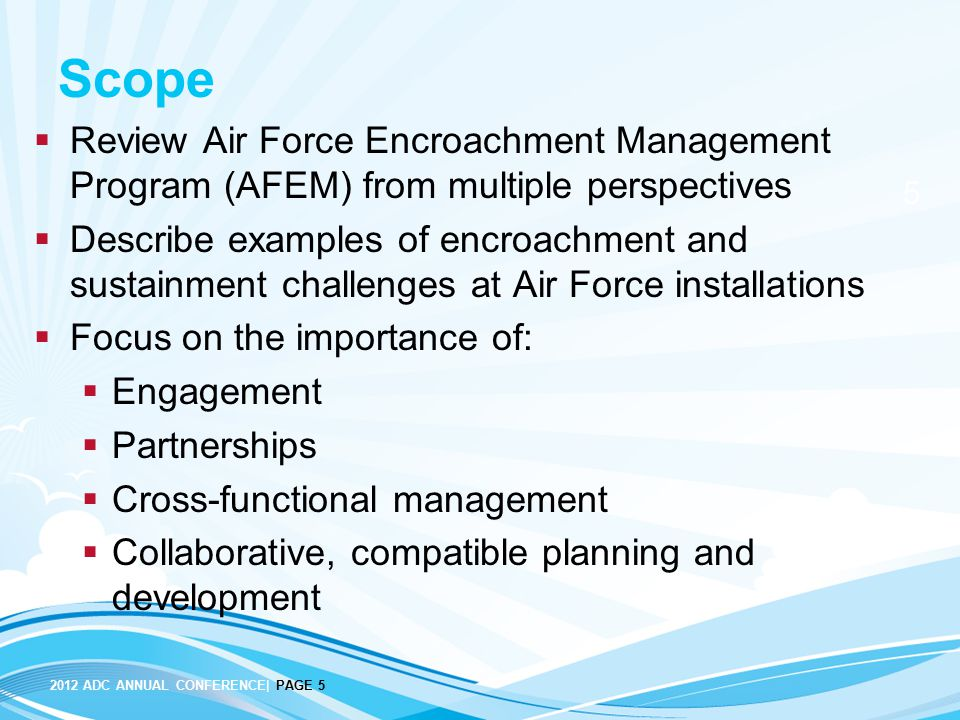 Scope Review Air Force Encroachment Management Program (AFEM) from multiple perspectives.