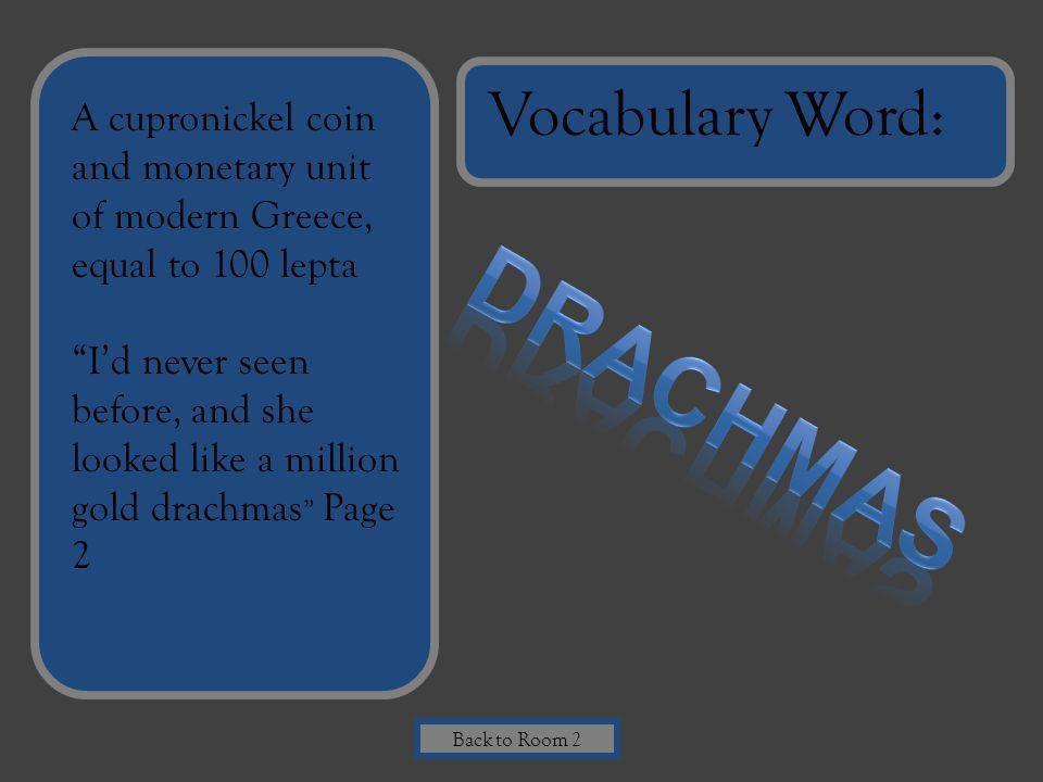 Drachmas Vocabulary Word: