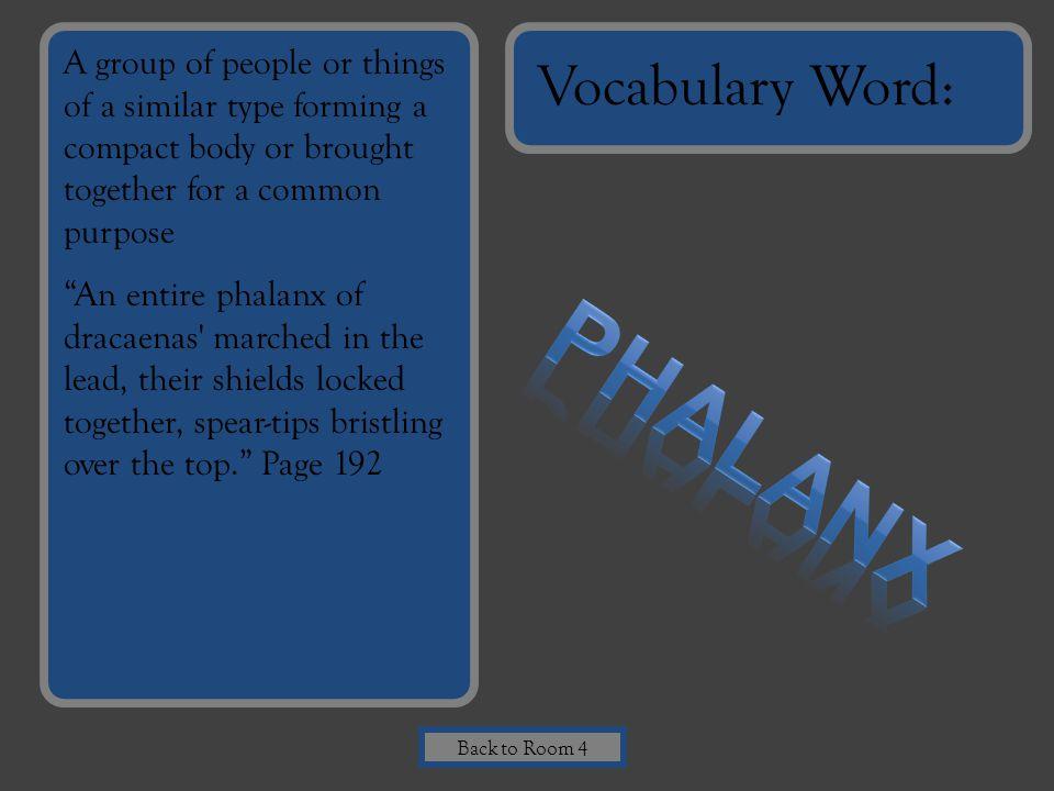 Phalanx Vocabulary Word: