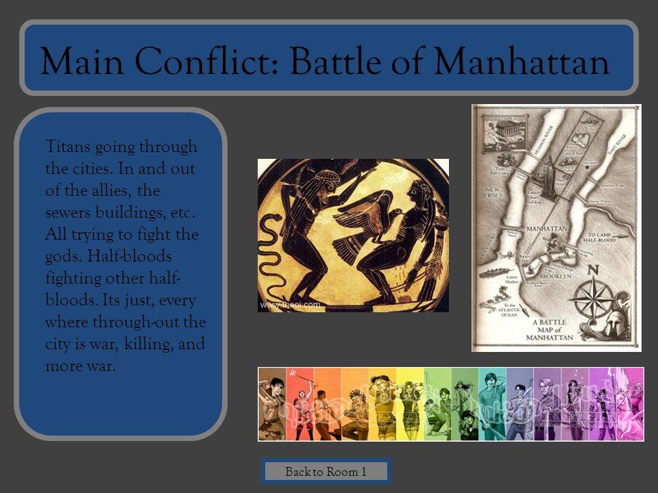 Main Conflict: Battle of Manhattan