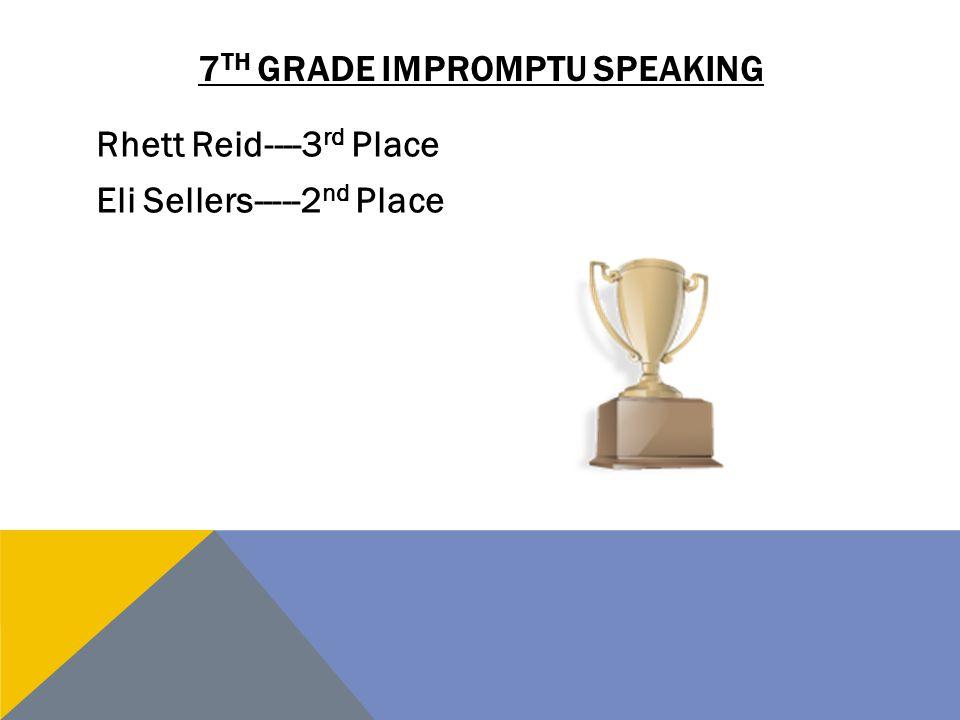 7th grade Impromptu Speaking