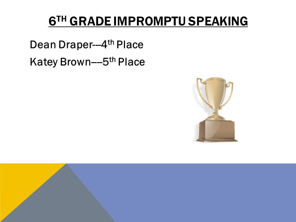 6th grade impromptu speaking