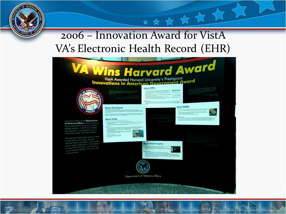 2006 – Innovation Award for VistA VA's Electronic Health Record (EHR)