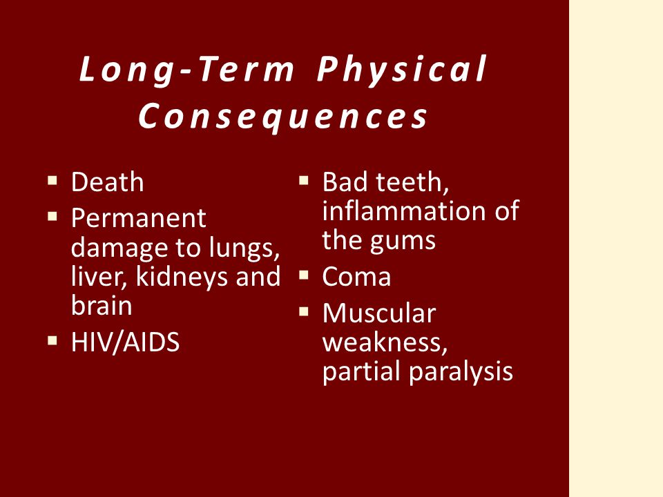 Long-Term Physical Consequences