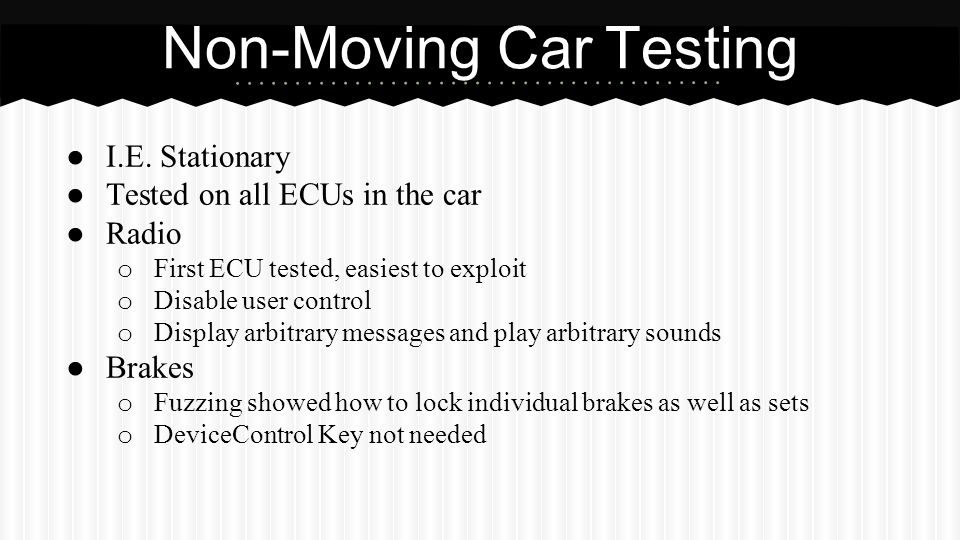 Non-Moving Car Testing