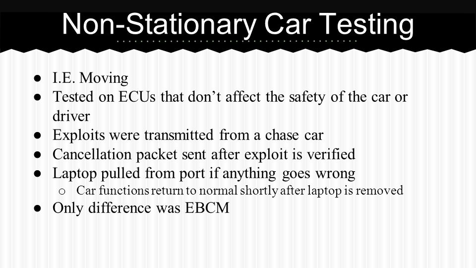 Non-Stationary Car Testing