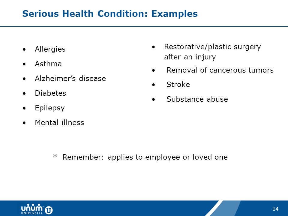 Serious Health Condition: Examples