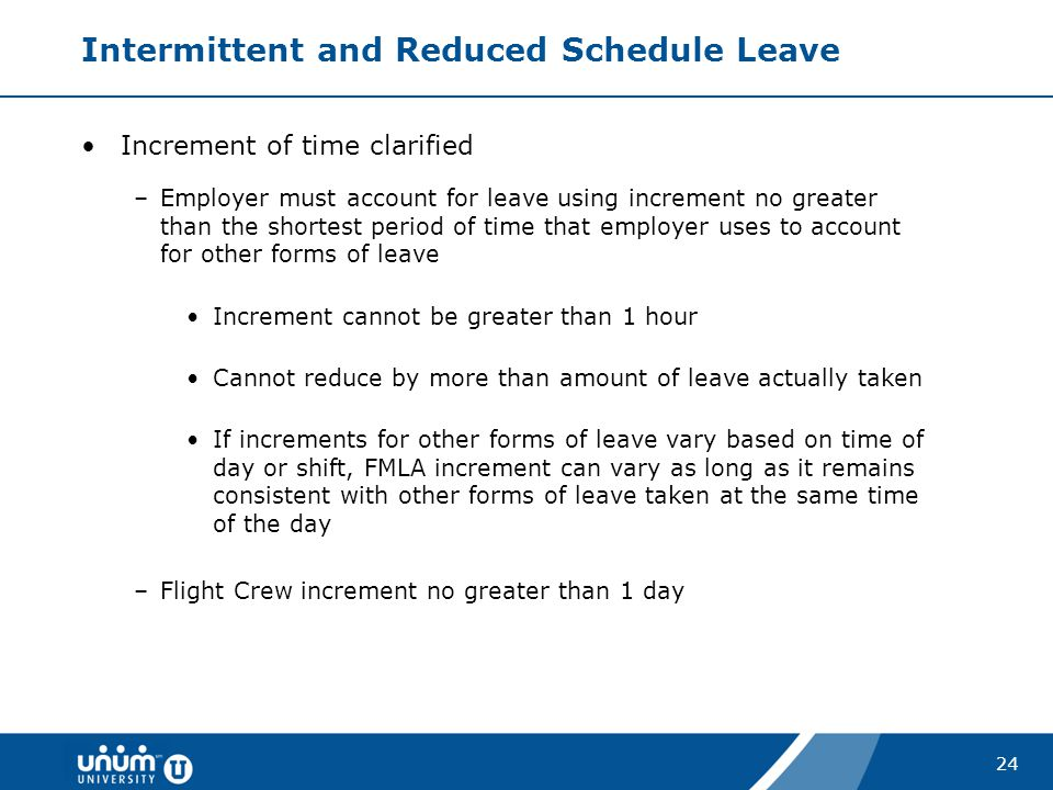 Intermittent and Reduced Schedule Leave
