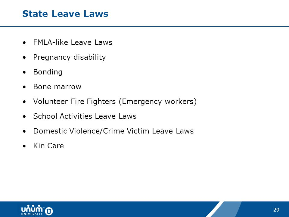 State Leave Laws FMLA-like Leave Laws Pregnancy disability Bonding