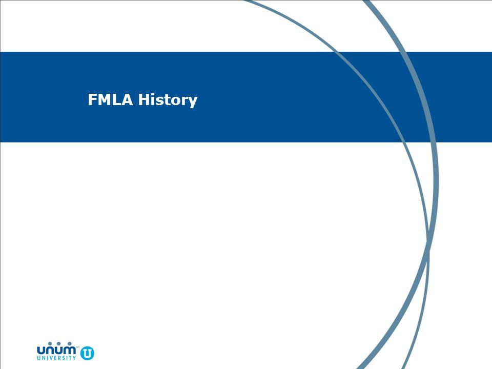 FMLA History FMLA History