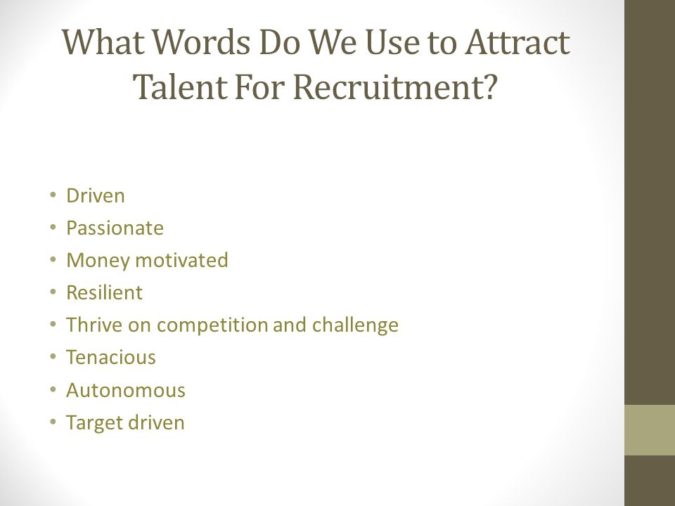 What Words Do We Use to Attract Talent For Recruitment